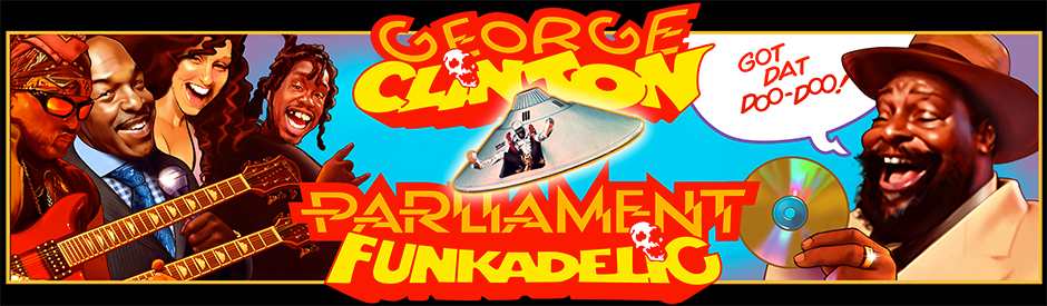 The Evolution of Funk – George Clinton & The Parliament-Funkadelic